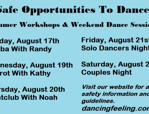Safe Opportunities To Dance!